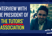Interview With Adam Muckle, President Of The Tutors' Association